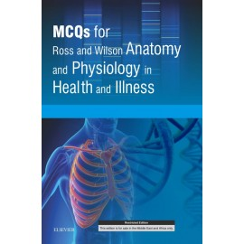 MCQs for Ross and Wilson Anatomy and Physiology in Health and Illness E-book (ebook)