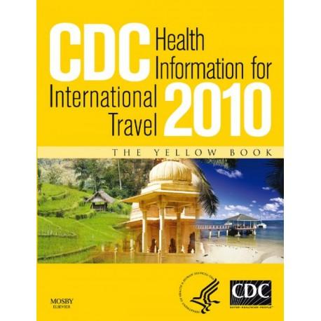 CDC Health Information for International Travel 2010 (ebook) - Envío Gratuito