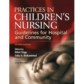 Practices in Children's Nursing E-Book (ebook)
