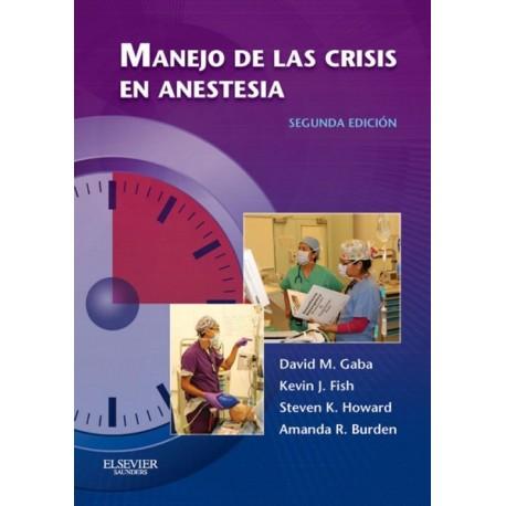 Manejo de las crisis en anestesia - Envío Gratuito