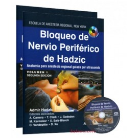 Bloqueo de Nervio Periférico de Hadzic. 2 Volúmenes