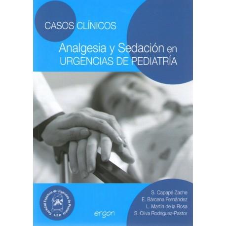 Casos clínicos. Analgesia y sedación en urgencias de pediatría - Envío Gratuito