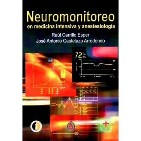 Neuromonitoreo en medicina intensiva y anestesiología - Envío Gratuito