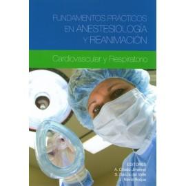 Fundamentos Prácticos en Anestesiología y Reanimación