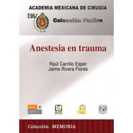 Anestesia en trauma