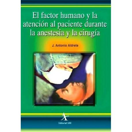 El factor humano y la atención al paciente durante la anestesia y la cirugía - Envío Gratuito