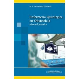 Enfermería quirúrgica en obstetricia. Manual práctico - Envío Gratuito