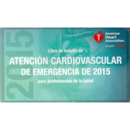 Libro de bolsillo de atención cardiovascular de emergencia de 2015 para profesionales de la salud - Envío Gratuito