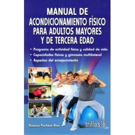 Manual de acondicionamiento físico para adultos mayores y de tercera edad - Envío Gratuito