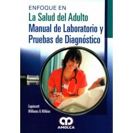 Enfoque en la Salud del Adulto Manual de laboratorio y pruebas de diagnóstico - Envío Gratuito