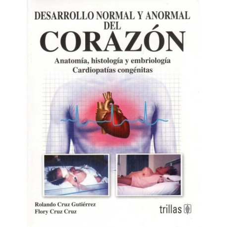 Desarrollo normal y anormal del corazón - Envío Gratuito