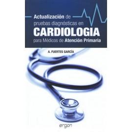 Actualizacion de pruebas diagnosticas en cardiologia para medicos de atencion
