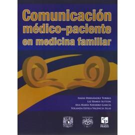Comunicación medico-paciente en medicina familiar - Envío Gratuito