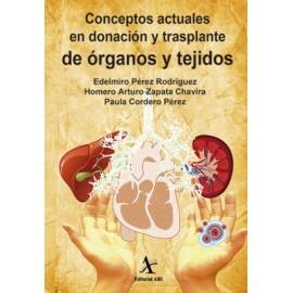 Conceptos actuales en donación y trasplante de órganos y tejidos - Envío Gratuito