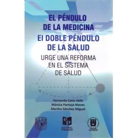 El péndulo de la medicina. El doble péndulo de la salud - Envío Gratuito