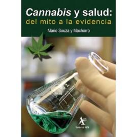Cannabis y salud: del mito a la evidencia - Envío Gratuito