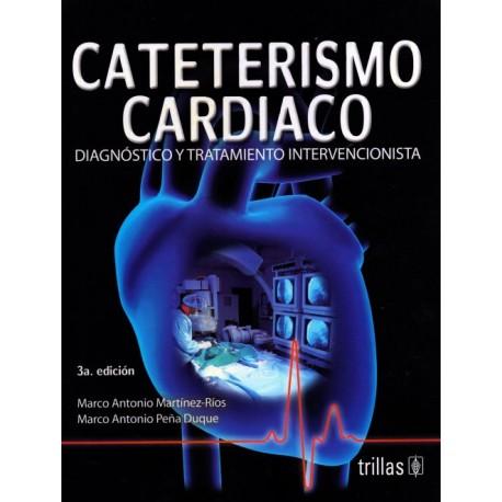 Cateterismo Cardiaco: Diagnóstico y Tratamiento Intervencionista - Envío Gratuito