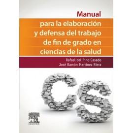 Manual para la elaboración y defensa del trabajo fin de Grado en Ciencias de la Salud - Envío Gratuito