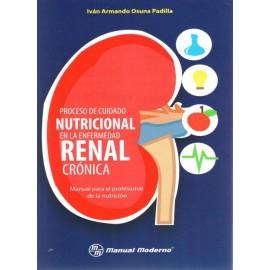 Proceso de cuidado nutricional en la enfermedad renal crónica - Envío Gratuito