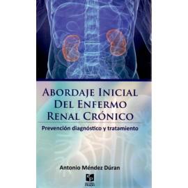 Abordaje inicial del enfermo renal crónico - Envío Gratuito