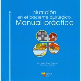 Nutrición en el paciente quirúrgico. Manual practico