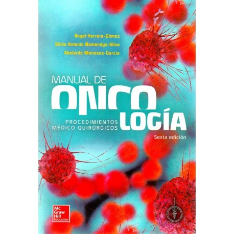 Manual de oncología procedimientos medico quirúrgicos - Envío Gratuito