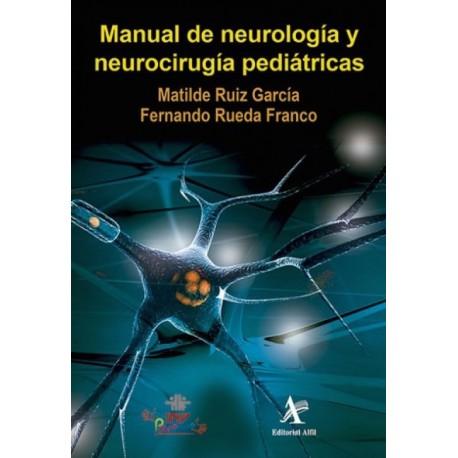 Manual de neurología y neurocirugía pediátricas - Envío Gratuito