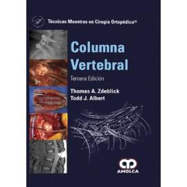 Técnicas Maestras en Cirugía Ortopédica. Columna Vertebral