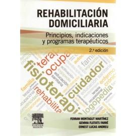 Rehabilitación domiciliaria. Principios, indicaciones y programas terapéuticos - Envío Gratuito