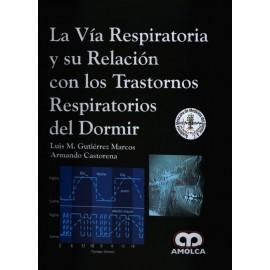 La Vía Respiratoria y su Relación con los Trastornos Respiratorios del Dormir - Envío Gratuito
