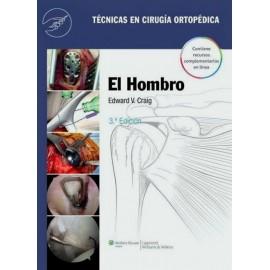 Técnicas en cirugía ortopédica. El hombro