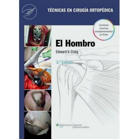 Técnicas en cirugía ortopédica. El hombro - Envío Gratuito