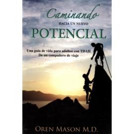 Caminando hacia un nuevo potencial - Envío Gratuito