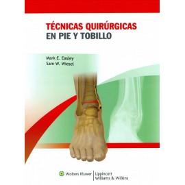 Técnicas quirúrgicas en pie y tobillo