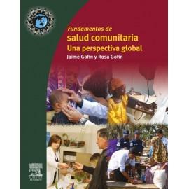 Salud comunitaria global. Principios, métodos y programas en el mundo - Envío Gratuito