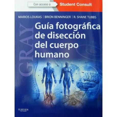 GRAY. Guía fotográfica de disección del cuerpo humano - Envío Gratuito