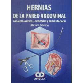 Hernias de la pared abdominal. Conceptos clásicos, evidencias y nuevas técnicas
