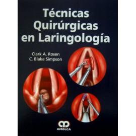 Técnicas quirúrgicas en laringología