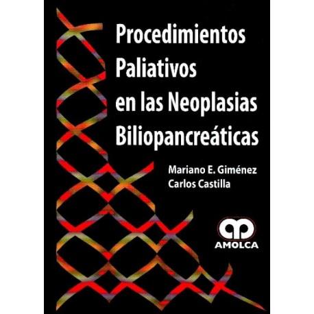 Procedimientos paliativos en las neoplasias biliopancreaticas - Envío Gratuito