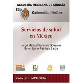 CPAMC: Servicios de salud en México