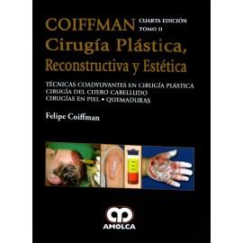 COIFFMAN II: Técnicas Coadyuvantes en Cirugía Plástica, Cirugía del Cuero Cabelludo, Cirugías en Piel, Quemaduras Amolca