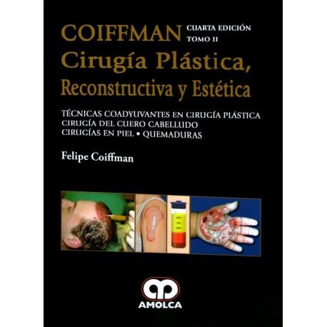 COIFFMAN II: Técnicas Coadyuvantes en Cirugía Plástica, Cirugía del Cuero Cabelludo, Cirugías en Piel, Quemaduras Amolca - Envío