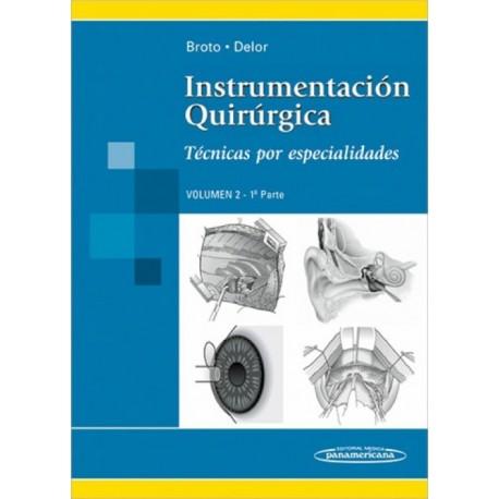 Instrumentacion Quirurgica. Tecnicas en Cirugia General volumen 2 - 1a Parte - Envío Gratuito