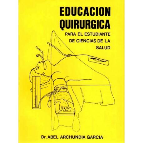 Educación Quirúrgica - Envío Gratuito