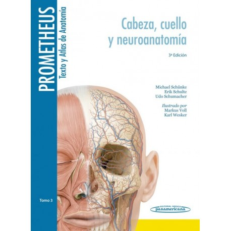 Prometheus. Texto y Altas de Anatomía 3. Cabeza, Cuello y Neuroanatomía - Envío Gratuito
