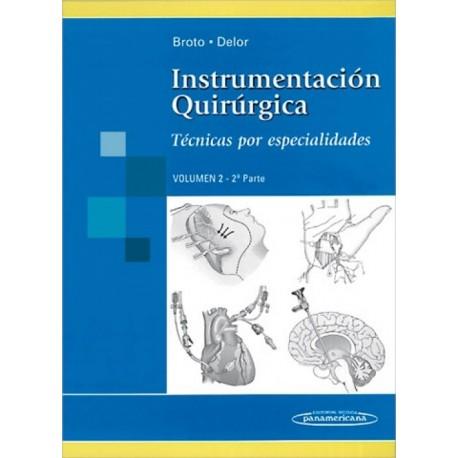 Instrumentacion Quirurgica. Tecnicas Por Especialidades. Volumen 2 - 2ª Parte - Envío Gratuito