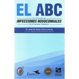 El ABC en el Control de Infecciones Nosocomiales en el Paciente Pediátrico