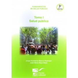 Fundamentos de salud publica: Tomo I Salud publica - Envío Gratuito