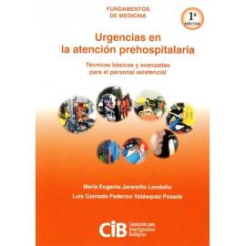 Fundamentos de medicina: Urgencias de la atención prehospitalaria