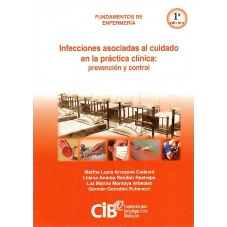 Fundamentos de enfermería: Infecciones asociadas al cuidado en la práctica clínica: prevención y control - Envío Gratuito